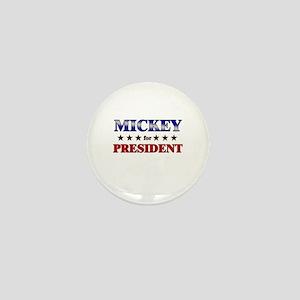 MICKEY for president Mini Button
