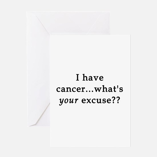 What's YOUR excuse? Greeting Cards