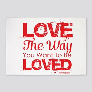 Love the way you want to be loved 5'x7'Area Rug