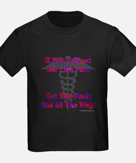 Patient Isnt On Fire Gifts T