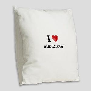 I Love Audiology Burlap Throw Pillow