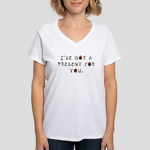 I've Got a Present for You Women's V-Neck T-Shirt