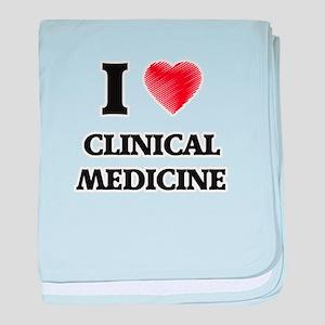 I Love Clinical Medicine baby blanket