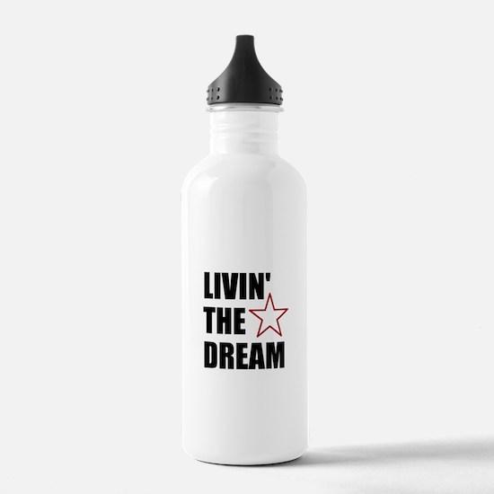 LIVIN' THE DREAM - black font Water Bottle