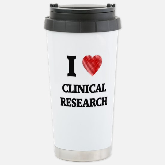 I Love Clinical Researc Stainless Steel Travel Mug