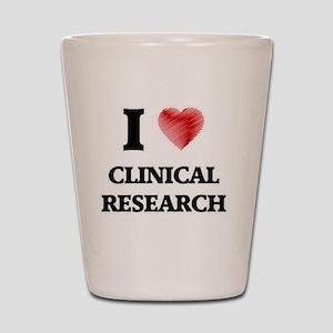 I Love Clinical Research Shot Glass