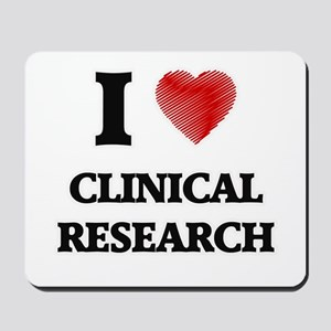 I Love Clinical Research Mousepad