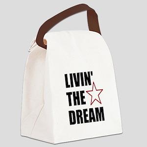 LIVIN' THE DREAM - black font Canvas Lunch Bag