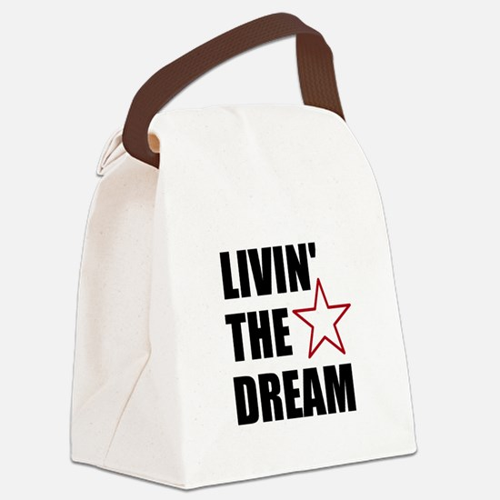 LIVIN' THE DREAM - black font Canvas Lunch Bag