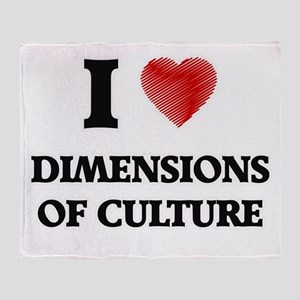 I Love Dimensions Of Culture Throw Blanket