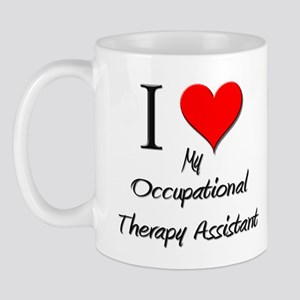 I Love My Occupational Therapy Assistant Mug