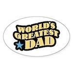 Worlds Greatest Dad Oval Sticker