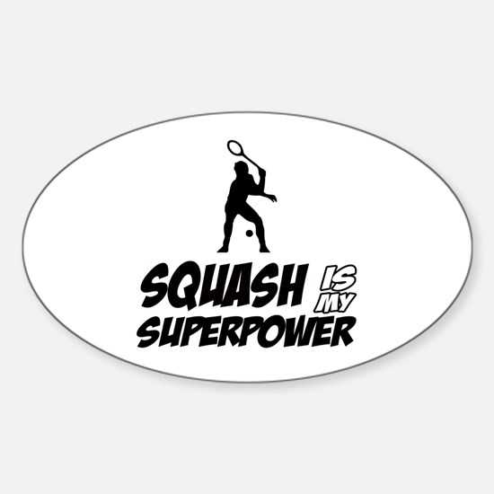 Squash Is My Superpower Sticker (Oval)