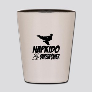 Hapkido Is My Superpower Shot Glass