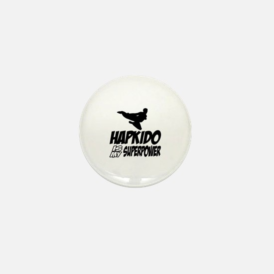 Hapkido Is My Superpower Mini Button