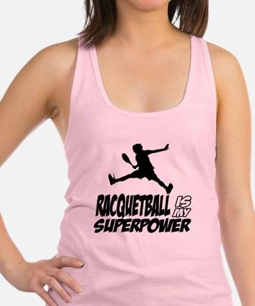 Racquetball Is My Superpower Racerback Tank Top