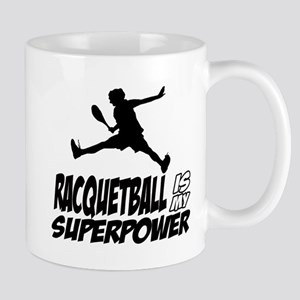 Racquetball Is My Superpower Mug