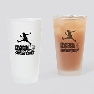 Racquetball Is My Superpower Drinking Glass