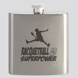 Racquetball Is My Superpower Flask