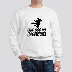 Tang Soo Do Is My Superpower Sweatshirt