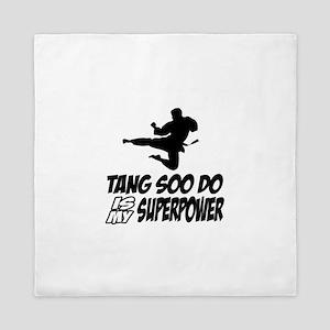 Tang Soo Do Is My Superpower Queen Duvet
