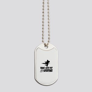 Tang Soo Do Is My Superpower Dog Tags