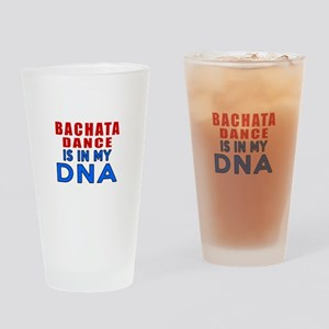 Bachata Dance Is In My DNA Drinking Glass
