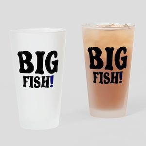 BIG FISH! Drinking Glass
