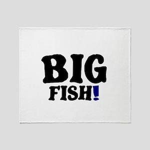 BIG FISH! Throw Blanket