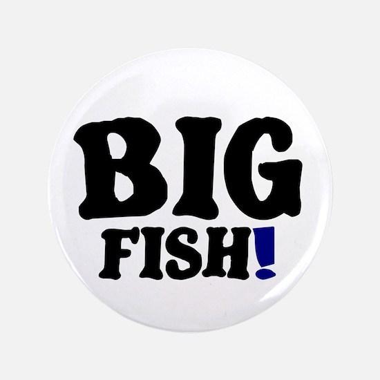 BIG FISH! Button