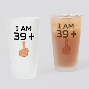 39 Plus Middle Finger 40th Birthday Drinking Glass