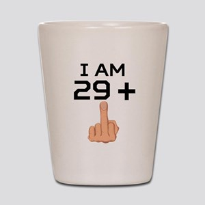 29 Plus Middle Finger 30th Birthday Shot Glass