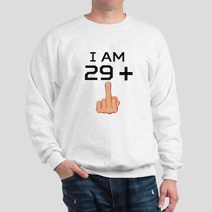29 Plus Middle Finger 30th Birthday Sweatshirt