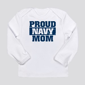 US Navy Proud Navy Mom Long Sleeve Infant T-Shirt