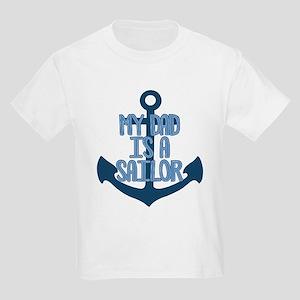 US Navy My Dad is a Sailor Kids Light T-Shirt