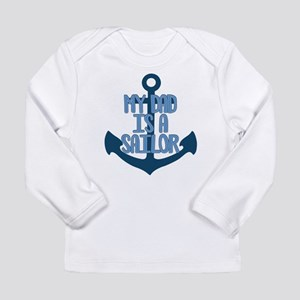 US Navy My Dad is a Sai Long Sleeve Infant T-Shirt