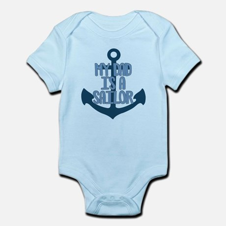 Navy Dad is a Sailor Infant Bodysuit Infant Bodysuit