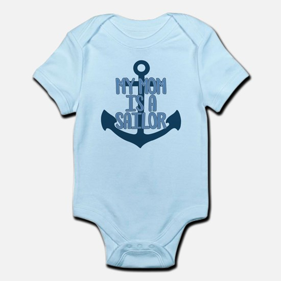 US Navy My Mom is a Sailor Infant Bodysuit