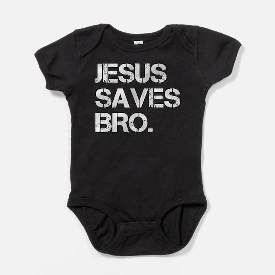 Jesus Saves Bro. Baby Bodysuit