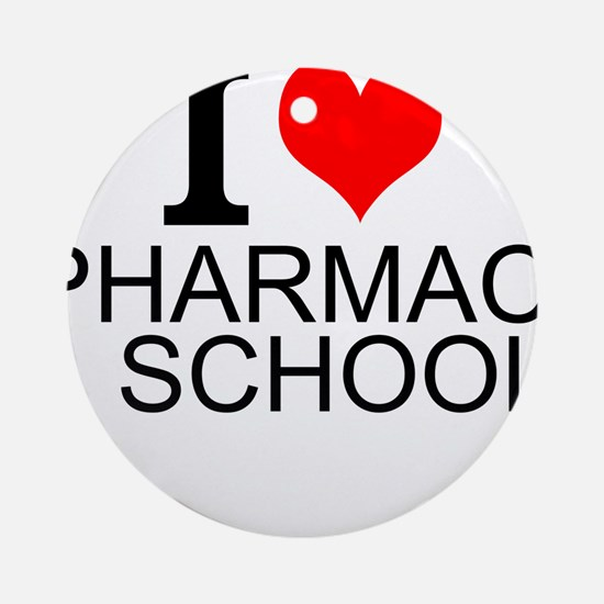 I Love Pharmacy School Round Ornament
