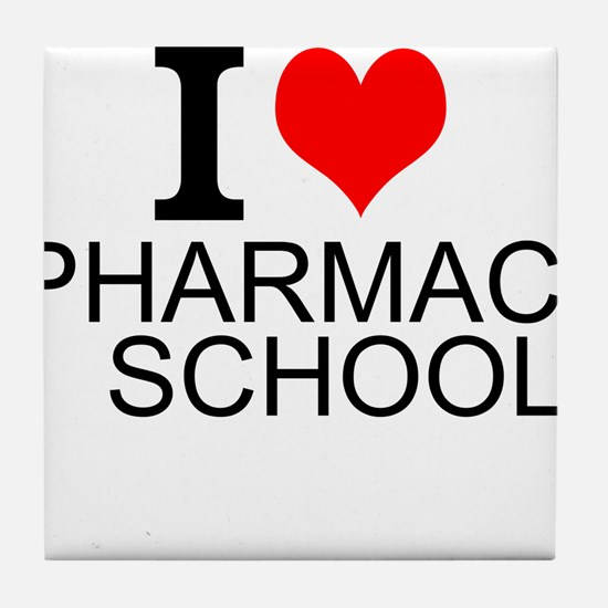 I Love Pharmacy School Tile Coaster