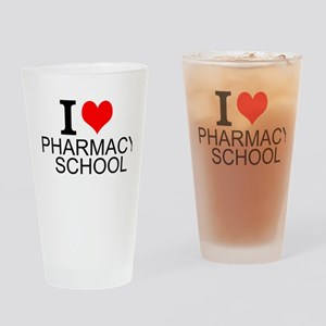I Love Pharmacy School Drinking Glass