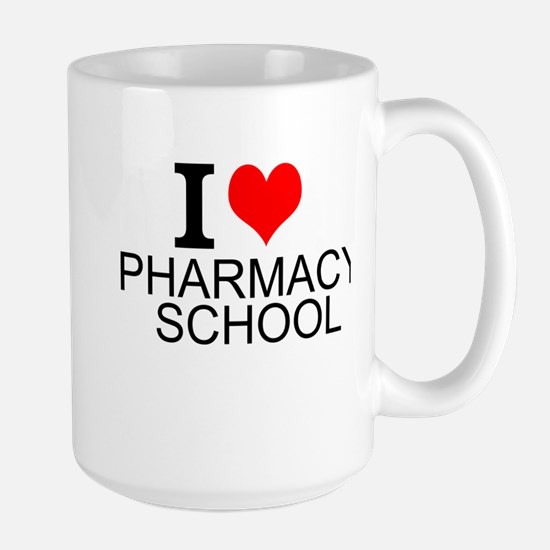 I Love Pharmacy School Mugs