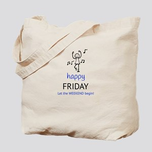Happy Friday Tote Bag