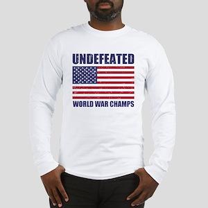 Undefeated World War Champs Long Sleeve T-Shirt