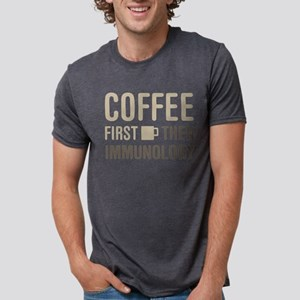 Coffee Then Immunology T-Shirt