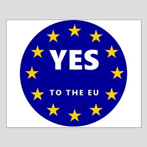 Yes to Europe! Small Poster