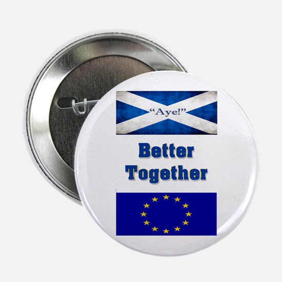 """Better Together 2.25"""" Button"""
