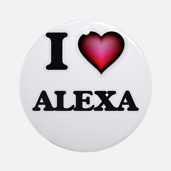 I Love Alexa Round Ornament