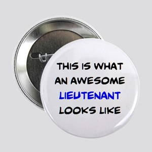 "awesome lieutenant4 2.25"" Button"